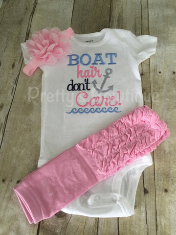 Boat hair don't care Summer Bodysuit or shirt and headband and legwarmers little girl - Pretty's Bowtique