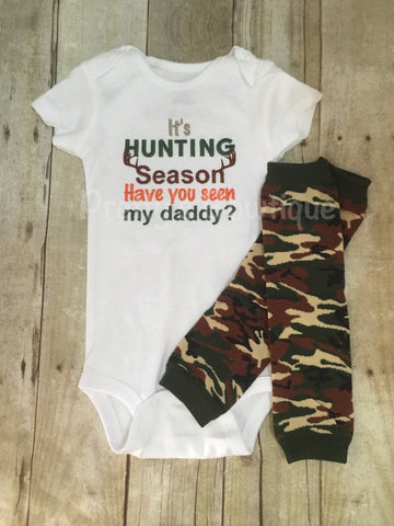 It's Hunting season have you seen my daddy? T shirt or bodysuit and legwarmers Can customize colors - Pretty's Bowtique
