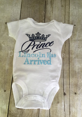 The Prince has arrived personalized shirt or bodysuit.  Perfect for hospital or coming home outfit - Pretty's Bowtique