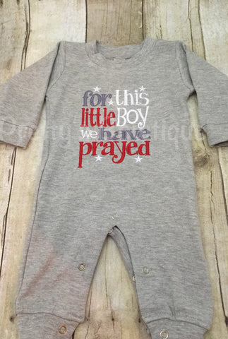 FOR this Little BOY I or WE have Prayed one piece romper - Pretty's Bowtique