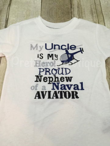 Proud Nephew, My Hero Shirt, Gifts for Nephews, Custom Shirts, Embroidered Shirts, Embroidered Gifts, Naval Aviator Shirt or bodysuit - Pretty's Bowtique
