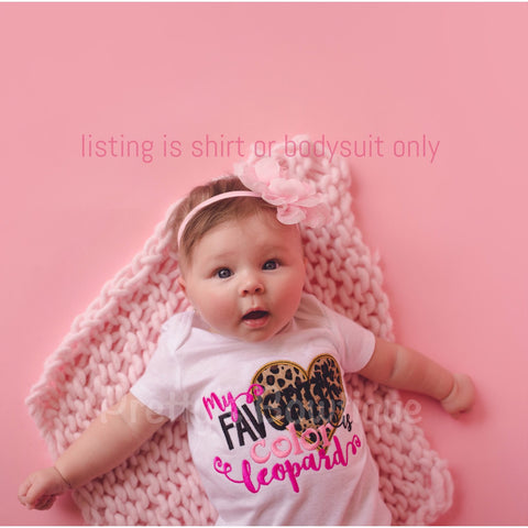 Baby girls My favorite color is lepoard shirt or bodysuit -- Bodysuit or t shirt baby, toddler, children - Pretty's Bowtique