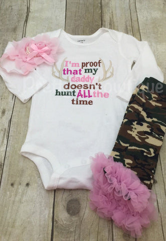 I'm proof that my DADDY doesn't hunt all the time bodysuit, leg warmers and headband.  Pink Camo Can customize colors - Pretty's Bowtique