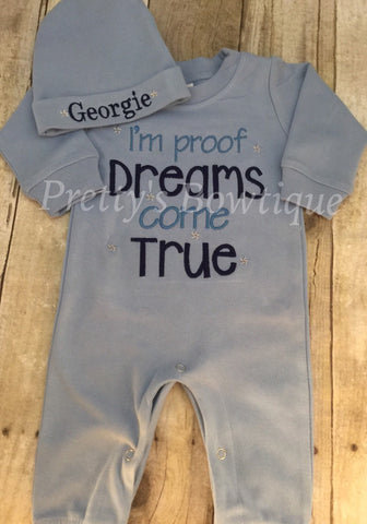 Baby Boy Coming Home Outfit -- I'm proof dreams do come true Romper & Hat with Embroidered Name - Pretty's Bowtique