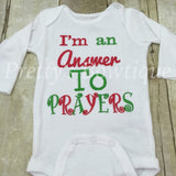 Christmas bodysuit or t shirt I'm an answer to prayers -  baby bodysuit hospital or coming home outfit - Pretty's Bowtique