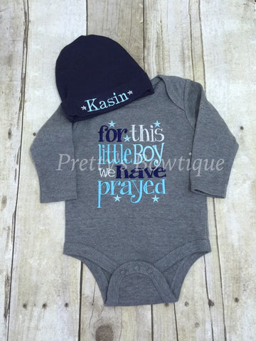 Baby boy coming home outfit-- For this little Boy I or WE have Prayed and Beanie -- Personalized newborn beanie - Pretty's Bowtique