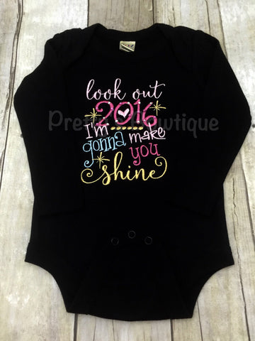 Girls New Year's Outfit 2017 bodysuit or shirt --Look out 2017 I'm going to make you shine - Pretty's Bowtique