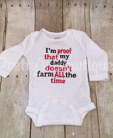 I'm proof that my DADDY doesn't farm all the time. Can customize colors - Pretty's Bowtique