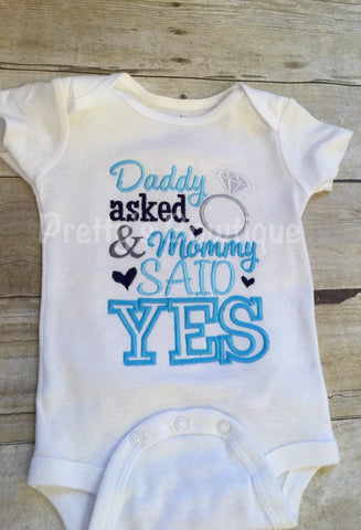 Boy or girl Daddy Asked and mommy said YES bodysuit or T-Shirt - Perfect for Engagement photos - Pretty's Bowtique