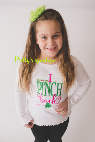 Girls St. Patrick's Day Shirt -- I pinch back St Patricks Day shirt -- St. Patty's day shirt or bodysuit - Pretty's Bowtique