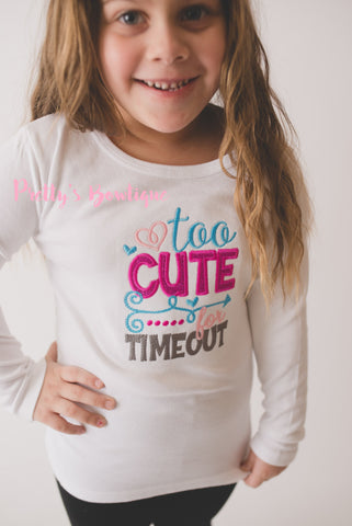 Girls shirt Too Cute for time out-- Girls shirt bodysuit or t shirt. Funny Toddler shirt -- Funny Girls shirt - Pretty's Bowtique