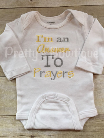 Baby coming home bodysuit-- I'm an answer to prayers -- baby bodysuit hospital or coming home outifit - Answered prayer newborn and up bodys - Pretty's Bowtique