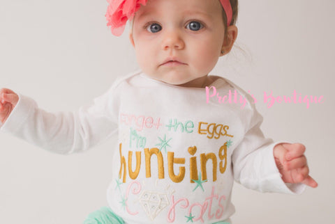 Girls Easter bodysuit or shirt -- Forget the eggs I'm hunting carats outfit -- First Easter outfit shirt - Pretty's Bowtique