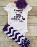 Girls Paintball outfit -- I'm proof that my DADDY doesn't paintball all the time baby bodysuit or t shirt -- 3pc set - Pretty's Bowtique