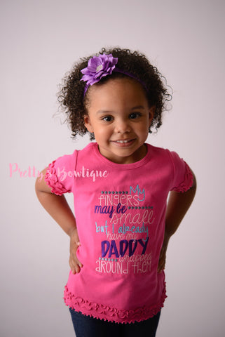 Girls T shirt or Bodysuit-- Father's Day Shirt -- My fingers may be small but i already have my daddy wrapped around them - Pretty's Bowtique