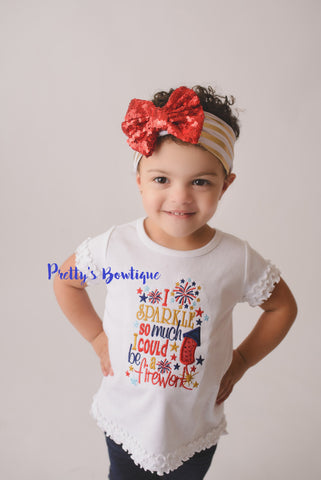 Girls 4th of July shirt -- I sparkle so much I could be a firework shirt -- Sequin Headband --Fourth of July outfit-- 4th of July Outfit - Pretty's Bowtique
