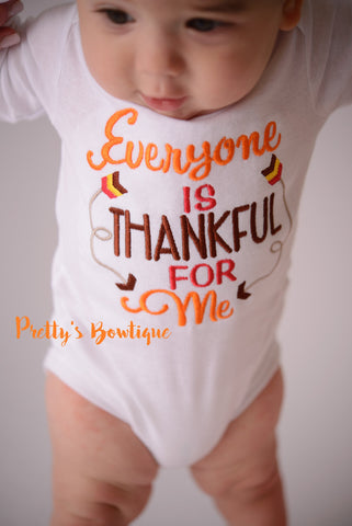 Boys Thanksgiving shirt -- Everyone is Thankful for me Shirt/Bodysuit -- Boys Thanksgiving outfit-- Turkey Shirt-- Fall Boys shirt - Pretty's