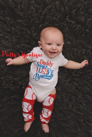 Boys Baseball outfit-- Daddy says i love baseball bodysuit it t shirt -- baby bodysuit, legwarmers and headband baseball -- Can customize - Pretty's Bowtique