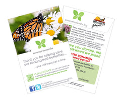 Free Milkweed seeds with every order.  The Monarchs thank you.