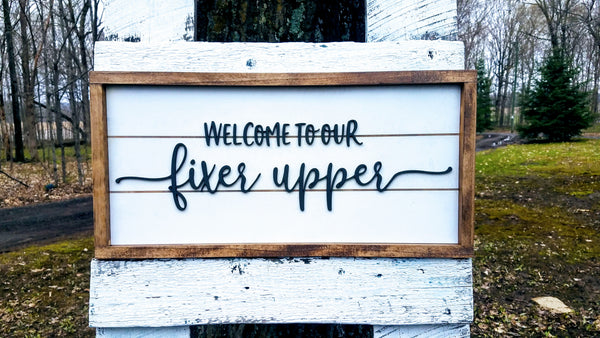 Welcome to Our Fixer Upper | Raised Lettering Farmhouse Sign with Shiplap