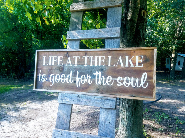 Life at the Lake is Good for the Soul Rustic Barn Board Sign