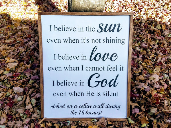 Handmade Custom Sign | I Believe in the Sun Holocaust Sign