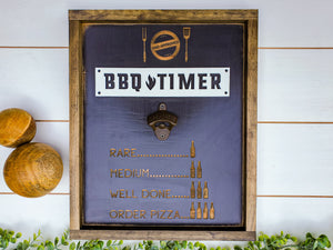 BBQ Timer | Funny Father's Day Gift | Bottle Opener Wood Sign