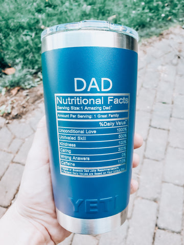 Dad Nutritional Information Yeti Mug - Funny Father's Day Gift
