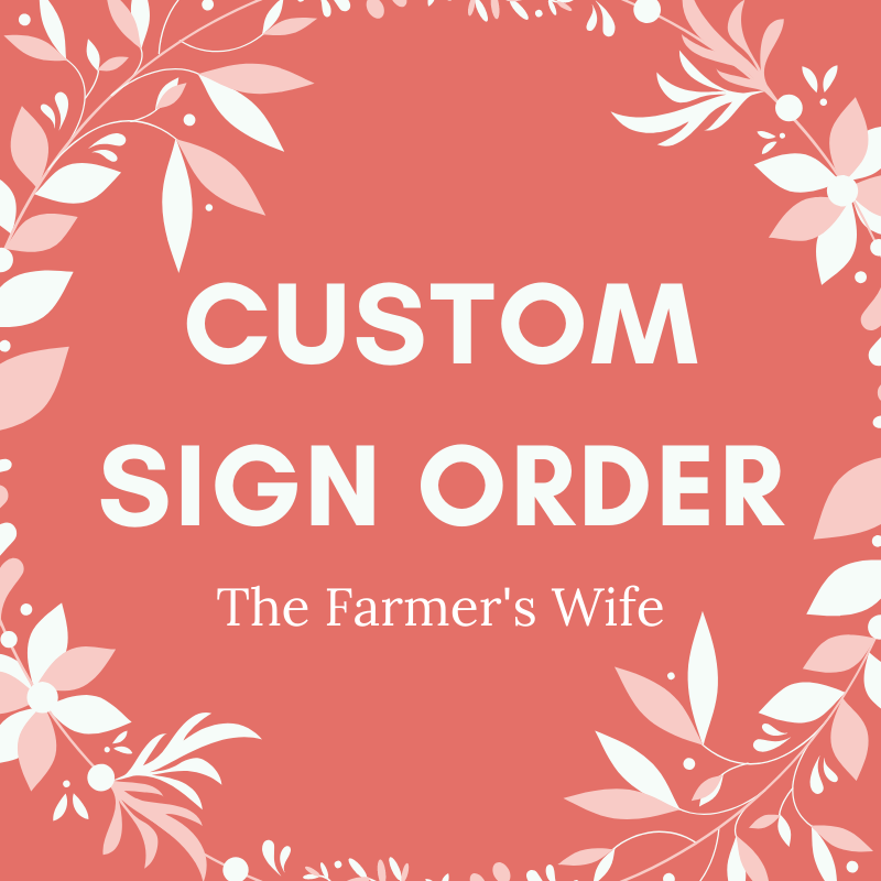 Custom Sign Order for Sheena