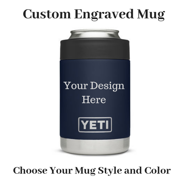 Personalized Yeti Mug - Custom Mug Engraving
