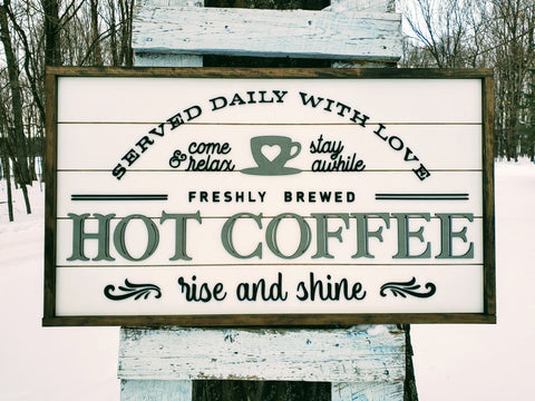 Hot Coffee Farmhouse Sign | Hot Coffee Served Daily with Raised Lettering and Shiplap