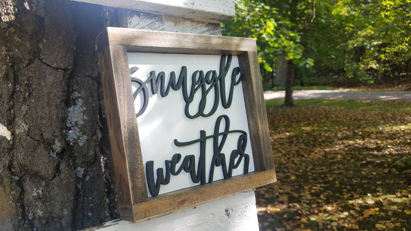 Square Sign with 3D Cutout Lettering | Snuggle Weather