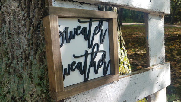 Square Sign with 3D Cutout Lettering | Sweater Weather