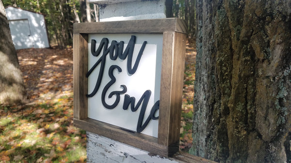 Square Sign with 3D Cutout Lettering | You & Me