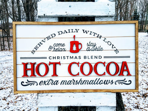 Winter Holiday Farmhouse Sign | Hot Cocoa Served Daily with Raised Lettering and Shiplap