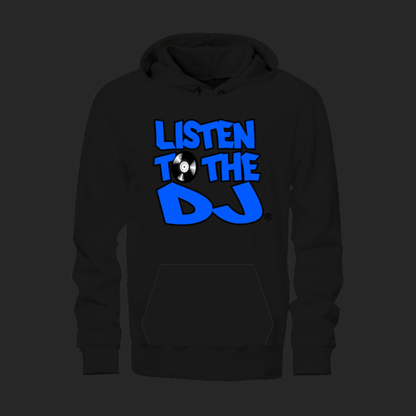 Black / Blue Logo - Listen to the DJ Hoodie