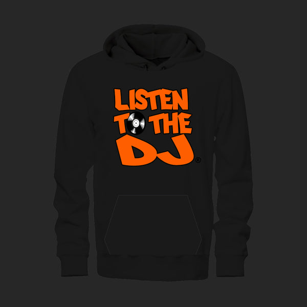 Black / Orange Logo - Listen to the DJ Hoodie