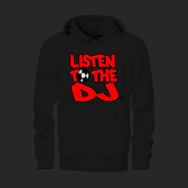 Black / Red Logo - Listen to the DJ Hoodie