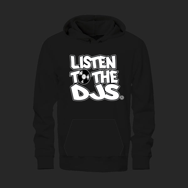 Black  / White - Listen to the DJs Hoodie