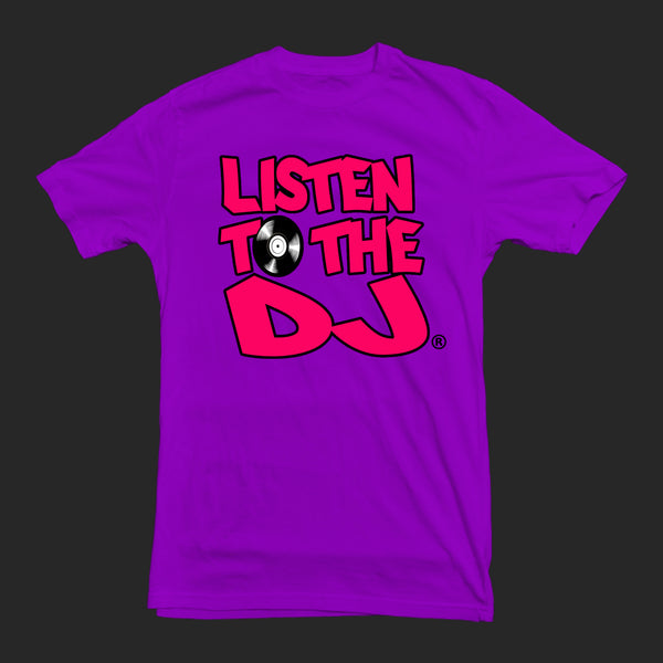 Purple / Pink Logo - Listen to the DJ T-Shirt