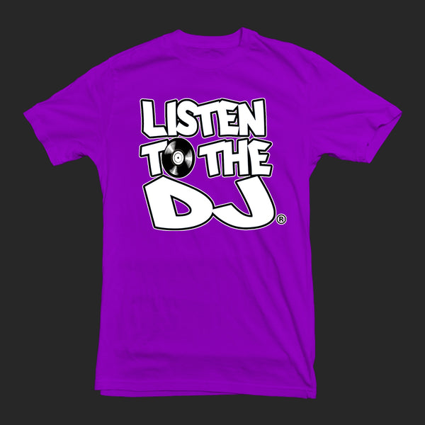 Purple / White Logo - Listen to the DJ T-Shirt