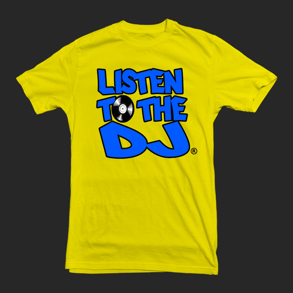 Yellow / Blue Logo - Listen to the DJ T-Shirt