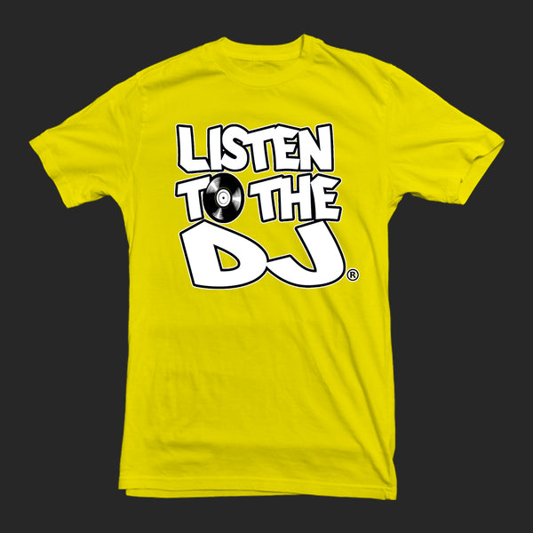 Yellow / White Logo - Listen to the DJ T-Shirt