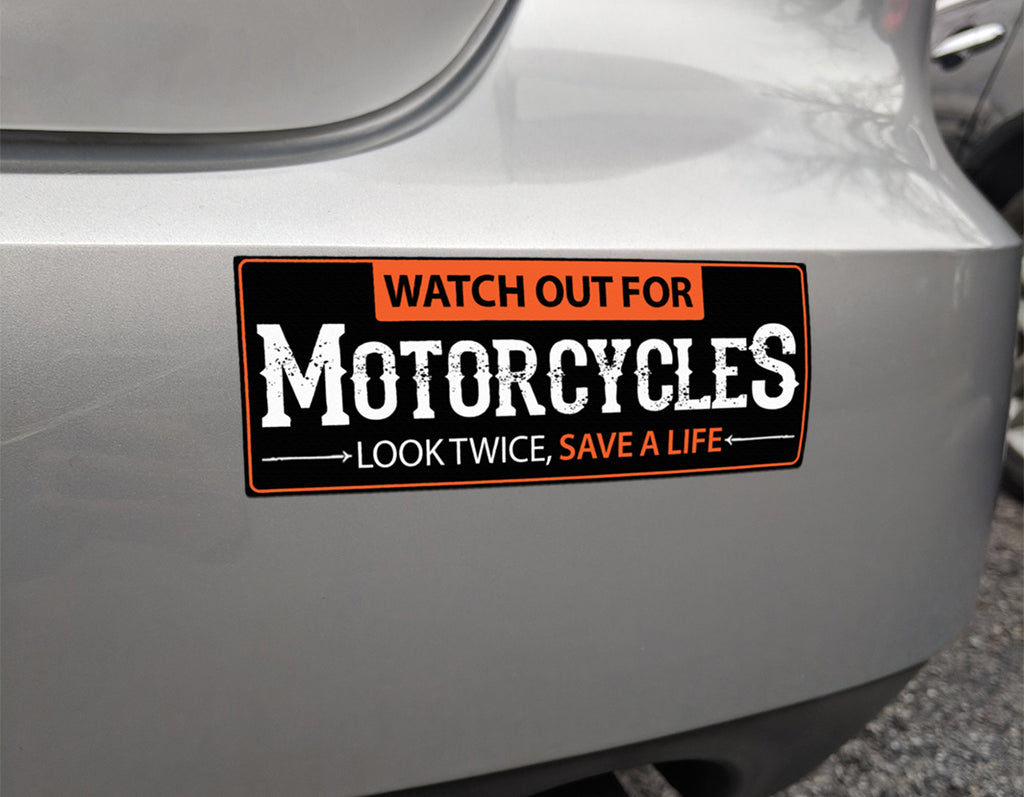 Watch Out For Motorcycles Bumper Magnet or Sticker