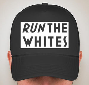 Run The Whites Hat Black