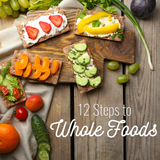 12 Steps to Whole Foods
