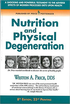 Nutrition and Physical Degeneration Image