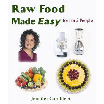 Raw Food Made Easy for 1 or 2 People Image