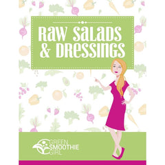 Raw Salads and Salad Dressings Recipes - eBook