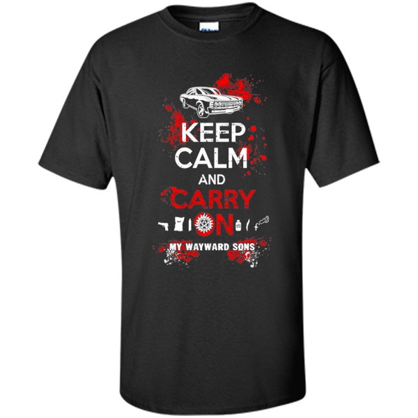 keep calm and carry on my wayward sons Supernatural Shirt